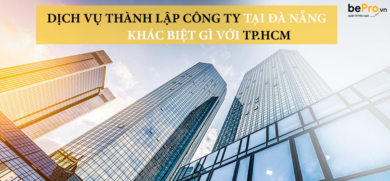Dịch vụ thành lập công ty tại Đà Nẵng có gì khác biệt so với TP.HCM