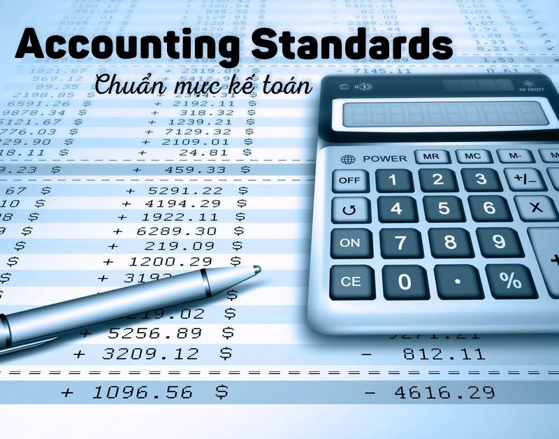 Hệ thống chuẩn mực kế toán và những điều cần biết