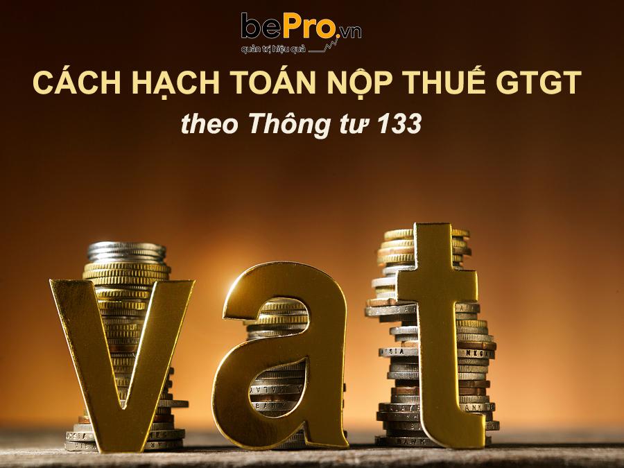 Cách hạch toán nộp thuế GTGT theo Thông tư 133