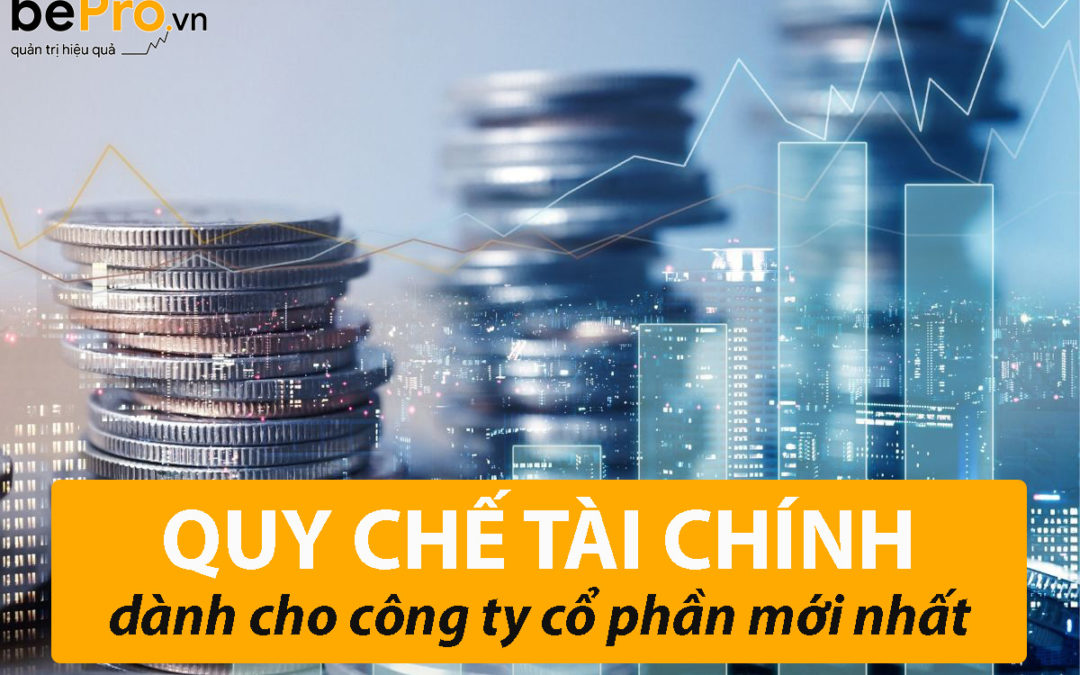 Quy chế tài chính dành cho công ty cổ phần mới nhất