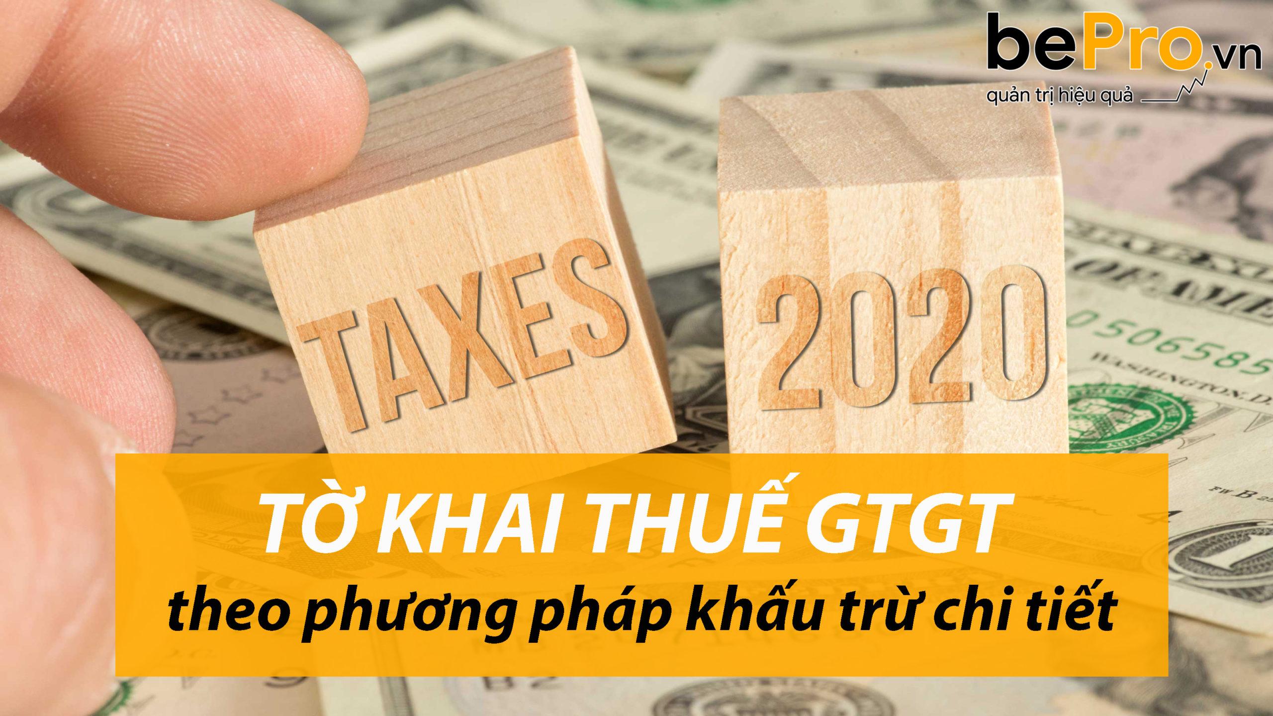 Tờ khai thuế GTGT theo phương pháp khấu trừ chi tiết