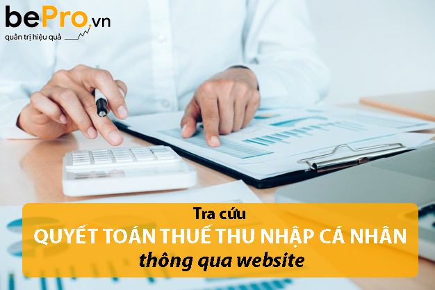 Tra cứu quyết toán thuế thu nhập cá nhân thông qua website